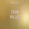 Balthazar Thin Walls Mini