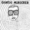 GIORGIO MURDERER Lazer Lord Mini