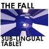 THE FALL Sub-Lingual Tablet Mini