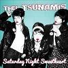 THEE TSUNAMIS Saturday Night Sweetheart Mini
