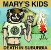 MARYS KIDS Death In Suburbia Mini