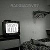 RADIOACTIVITY Silent Kill Mini