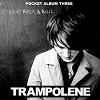TRAMPOLENE It´s Not Rock´n´Roll Mini