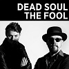 DEAD SOUL The Fool Mini