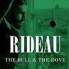RIDEAU The Bull And The Dove Mini