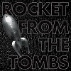 ROCKET FROM THE TOMBS Black Record Mini
