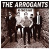 THE ARROGANTS No Time To Wait Mini