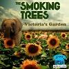 THE SMOKING TREES Victoria´s Garden Mini