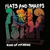 FLATS & SHARPS King Of My Mind Mini