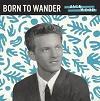 JACK WOOD Born To Wander Mini