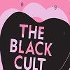 THE BLACK CULT My Time Mini