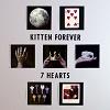 KITTEN FOREVER 7 Hearts Mini