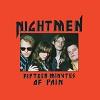 NIGHTMEN Fifteen Minutes Of Pain Mini