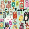 TACOCAT I Hate The Weekend Mini