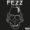 FEZZ And Now… Fezz Mini