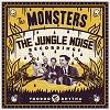 THE MONSTERS The Jungle Noise Recordings Mini