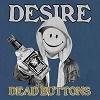DEAD BUTTONS Desire Mini
