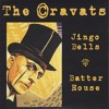 THE CRAVATS Jingo Bells Mini