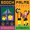 THE GOOCH PALMS Introverted Extroverts Mini