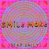 DEEP VALLY Smile More Mini