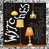 WYTCHES Home Recordings Mini