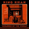 king-khan-children-of-the-world-bw-gone-are-the-times-mini