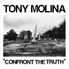 tony-molina-confront-the-truth-mini