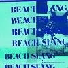 beach-slang-a-loud-bash-of-teenage-feelings-mini