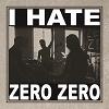 zero-zero-i-hate-zero-zero-mini