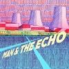man-the-echo-man-the-echo-mini