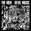 THE MEN Devil Music Mini