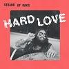 STRAND OF OAKS Hard Love Mini