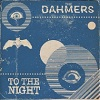 THE DAHMERS To The Night Mini