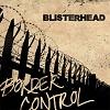 BLISTERHEAD Border Control Mini