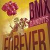 BMX BANDITS BMX Bandits Forever Mini