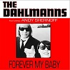 THE DAHLMANNS Forever My baby Mini