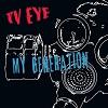 TV EYE My Generation Mini