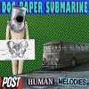 DOG, PAPER, SUBMARINE Posthuman Melodies Mini