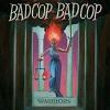 BAD COP, BAD COP Warriors Mini