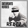 SATURDAY´S HEROES Rebel Mini