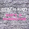 BEACH RIOT She´s A Hurricane Mini