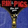 RIK AND THE PIGS Blue Jean Queen Mini