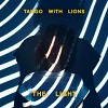 TANGO WITH LIONS The Light Mini