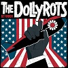 THE DOLLYROTS Get Radical Mini