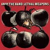 ANDY THE BAND Lethal Weapons Mini