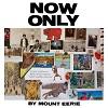 MOUNT EERIE Now Only Mini
