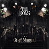 THE DOGS The Grief manual Mini