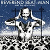 REVEREND BEAT-MAN Blues Trash Mini