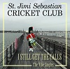 ST. JIMI SEBASTIAN CRICKET CLUB I Still Get The Calls Mini
