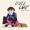 INTRNET FRIENDS Dull Life Mini